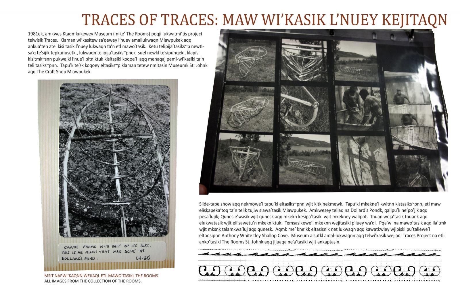 Traces of Traces: Maw Wi'kasik L'nuey Kejitaqn