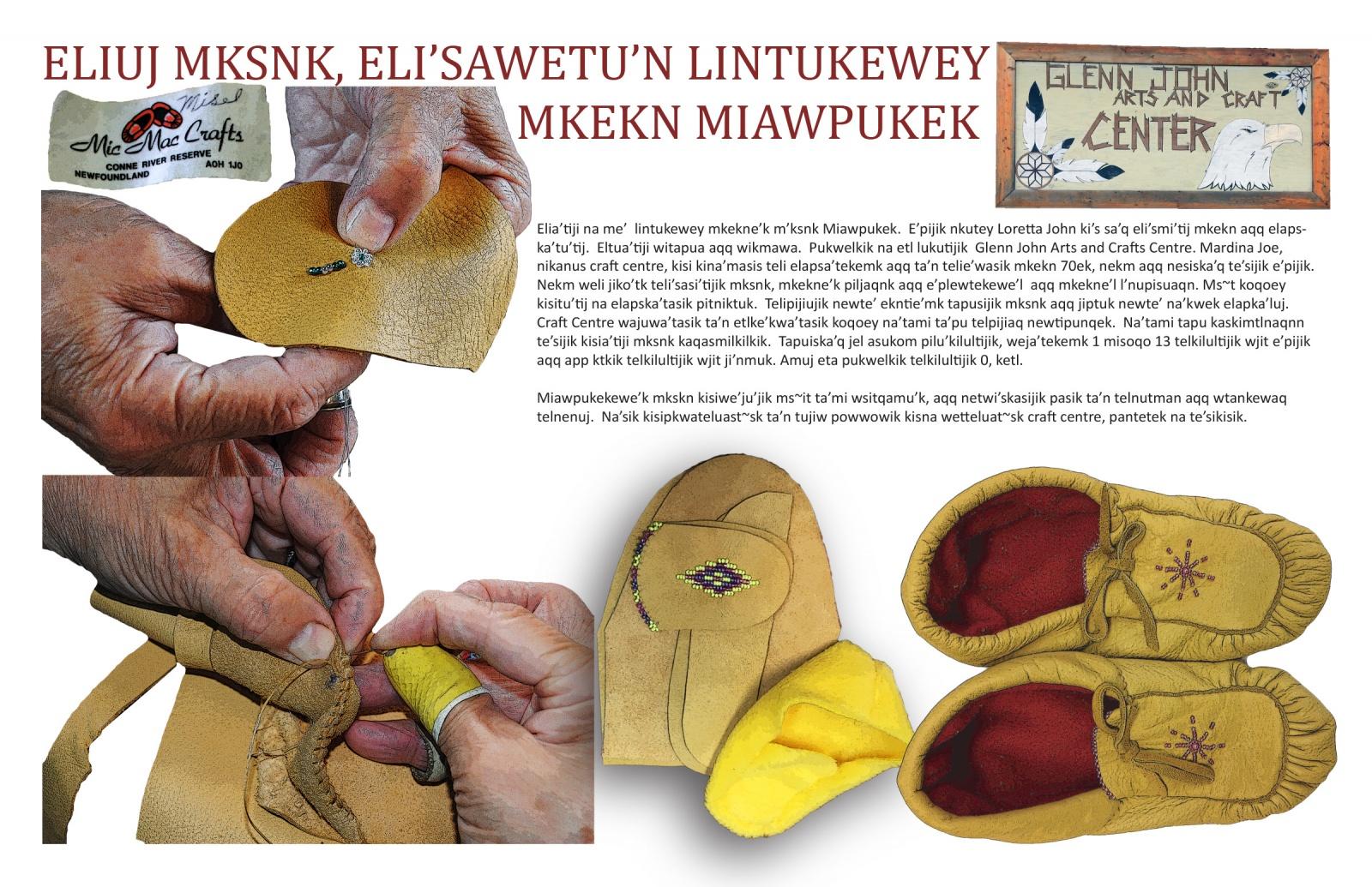 Eliuj Mksnk, Eli'sawetu'n Lintukewey Mkekn Miawpukek